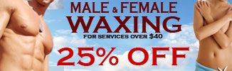 25% OFF Male and Female Waxing